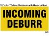 Incoming Deburr